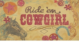 ride em' cowgirl  wall art - unavailable
