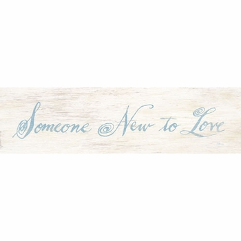 someone new to love vintage sign