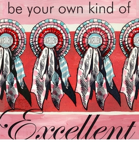 wall art - be your own kind of excellent