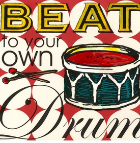 wall art - beat to your own drum