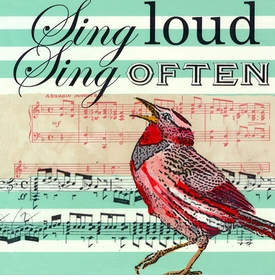 wall art - sing loud sing often