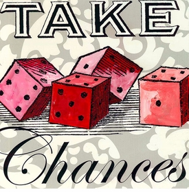 wall art - take chances