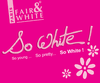 "Fair and White: So White-For complete Fair & White, visit <a href=""http://www.FairSkins.us"" target=""_blank"">www.FairSkins.us</a>"