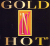 GOLD 'N HOT