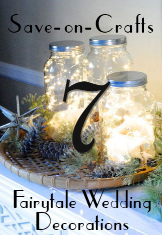 Top 7 fairytale wedding decorations for Save on crafts wedding