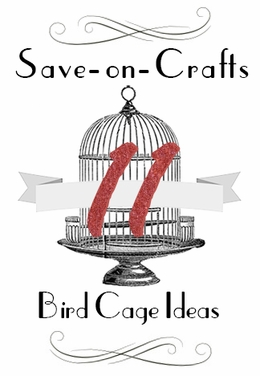 Top 11 wedding bird cage ideas for Save on crafts wedding
