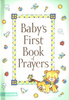 Baby's First Book of Prayers (Hardcover - Case of 96)