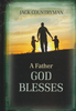 Booklet: A Father God Blesses, Hardcover (Hardcover - Case of 24)
