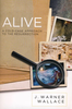 Booklet: Alive: A Cold-Case Approach to the Resurrection (Paperback - Case of 160)