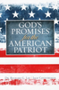 Booklet: God's Promises for the American Patriot (Booklets - Case of 24)