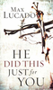 Booklet: He Did This Just for You, Max Lucado (Booklets - Case of 200)