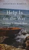 Booklet: Help Is on the Way (Booklets - Case of 160)