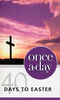 Booklet: NIV Once-A-Day: 40 Days to Easter (Booklets - Case of 160)