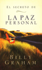 Booklet: Spanish-The Key to Personal Peace, Billy Graham (El Secreto de la Paz Personal) (Paperback - Case of 200)