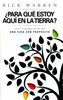 Booklet: Spanish-What on Earth Am I Here For? Rick Warren (¿para que estoy aquí en la tierra?) (Booklets - Case of 250)