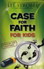 Case for Faith for Kids, Lee Strobel (Paperback - Case of 96)