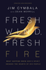Fresh Wind, Fresh Fire (Paperback - Case of 44)