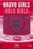 ICB Tommy Nelson's Brave Girls Devotional Bible (Imitation Leather, Pink - Case of 16)