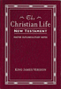 KJV The Christian Life New Testament (Imitation Leather, Burgundy - Case of 48)