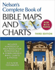 Nelson's Complete Book Of Bible Maps And Charts, 3rd Edition (Paperback - Case of 12)
