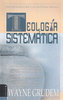 Spanish Systematic Theology (Teología Sistemática) (Hardcover - Case of 6)