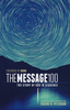 The Message 100: The Story of God in Sequence (Softcover - Case of 12)