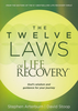 The Twelve Laws of Life Recovery (Softcover - Case of 60)