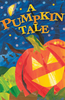 Tract: A Pumpkin Tale, Large Print, Christin Ditchfield (Tracts - Case of 250)