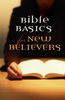 Tract: Bible Basics for New Believers, Dr. Roy B. Zuck (Tracts - Case of 250)