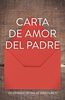 Tract: Carta de Amor del Padre (Spanish, Barry Adams) (Tracts - Case of 250)