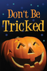 Tract: Don't Be Tricked (Tracts - Case of 250)