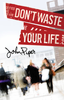 Tract: Don't Waste Your Life, John Piper (Tracts - Case of 250)