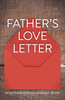 Tract: Father's Love Letter, Barry Adams (Tracts - Case of 250)
