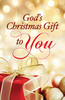 Tract: God's Christmas Gift to You, Ray Pritchard (Tracts - Case of 250)