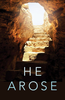 Tract: He Arose, Large Print, Clyde H. Dennis (Tracts - Case of 250)