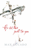 Tract: He Did This Just For You, Max Lucado (Tracts - Case of 250)