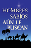 Tract: Hombres Sabios Aún le Buscan  (Spanish, Clyde H. Dennis) (Tracts - Case of 250)