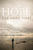 Tract: Hope for Hard Times (Tracts - Case of 250)