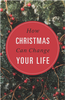 Tract: How Christmas Can Change Your Life (Tracts - Case of 250)