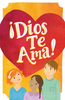 Tract: ¡Dios Te Ama! (Spanish, Large Print) (Tracts - Case of 250)