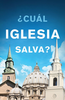 Tract: ¿Cual Iglesia Salva? (Spanish) (Tracts - Case of 250)