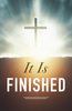 Tract: It Is Finished, Sumner Wemp/Doug Salser (Tracts - Case of 250)