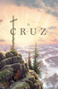 Tract: La Cruz (Spanish, Lindsay Terry) (Tracts - Case of 250)
