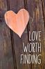 Tract: Love Worth Finding (Tracts - Case of 250)