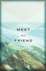 Tract: Meet My Friend, Large Print (Tracts - Case of 250)