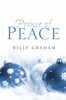 Tract: Prince of Peace, Billy Graham (Tracts - Case of 250)