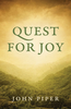 Tract: Quest for Joy, John Piper (Tracts - Case of 250)