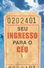 Tract: Seu Ingreso Para Ceu (Tracts - Case of 250)