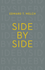 Tract: Side by Side, Edward T. Welch (Tracts - Case of 250)