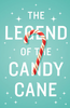 Tract: The Legend of the Candy Cane (Tracts - Case of 250)